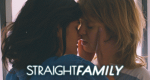 Straight Family – Bild: funk
