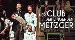 Der Club der singenden Metzger – Bild: ARD Degeto/SWR/Moovie Film/Constantin Film