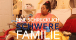 Eine schrecklich schwere Familie – Bild: TLC