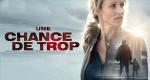 Harlan Coben - No Second Chance – Bild: TF1