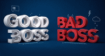 Good Boss, Bad Boss – Bild: ProSieben
