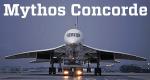 Mythos Concorde – Bild: ZDF