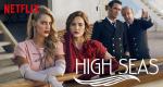 High Seas – Bild: Netflix