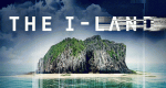 The I-Land – Bild: Netflix