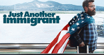 Just Another Immigrant – Bild: Showtime