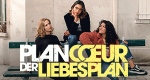 Plan Coeur - Der Liebesplan – Bild: Netflix