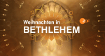 Weihnachten in Bethlehem – Bild: ZDF