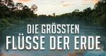 Die größten Flüsse der Erde – Bild: ARD/BBC