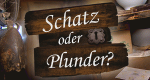 Schatz oder Plunder? – Bild: 3+