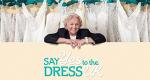 Mein perfektes Hochzeitskleid! - UK – Bild: TLC