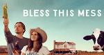 Bless This Mess – Bild: ABC