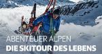 Abenteuer Alpen – Bild: SRF