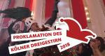 Proklamation des Kölner Dreigestirns – Bild: WDR