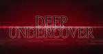 Deep Undercover – Bild: Bellum Entertainment/Televisa