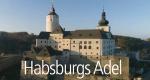 Habsburgs Adel – Bild: ORF/Vaughan Film