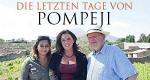 Die letzten Tage von Pompeji – Bild: Channel 5
