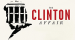 The Clinton Affair – Bild: A&E