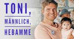 Toni, männlich, Hebamme – Bild: ARD Degeto/Kerstin Stelter