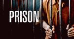 Prison – Bild: Blue Ant Media