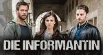 Die Informantin – Bild: ARD Degeto/UFA Fiction/Britta Krehl