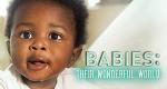 Babys – Ihre wunderbare Welt – Bild: BBC
