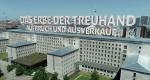 Trauma Treuhand – Bild: ZDF