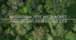 Naturparadiese mit Zukunft – Bild: arte