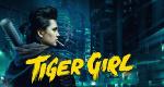 Tiger Girl - Die Serie – Bild: Constantin Filmverleih GmbH