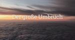 Der große Umbruch – Bild: ARD/WDR