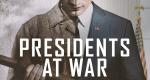 Presidents at War – Bild: History