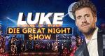 Luke! Die Greatnightshow – Bild: SAT.1 / Boris Breuer