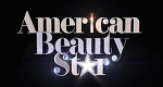 American Beauty Star – Bild: Lifetime