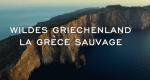 Wildes Griechenland – Bild: arte/ORF