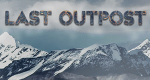 Last Outpost – Bild: Warm Springs Productions