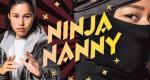 Ninja Nanny – Bild: Storytellers Film & TV