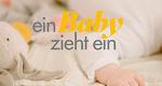 Ein Baby zieht ein – Bild: TVNOW