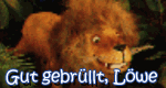 Gut gebrüllt, Löwe