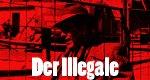 Der Illegale