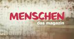 Menschen - das Magazin – Bild: ZDF