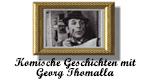 Komische Geschichten mit Georg Thomalla