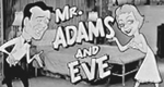 Mr. Adams and Eve