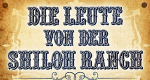 Die Leute von der Shiloh-Ranch – Bild: Koch Media GmbH - DVD