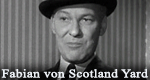 Fabian von Scotland Yard