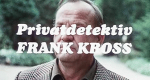 Privatdetektiv Frank Kross – Bild: Studio Hamburg Enterprises