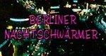 Berliner Nachtschwärmer