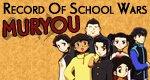 Record of School Wars Muryou