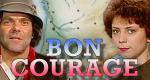 Bon Courage – Bild: BR-alpha