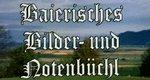 Baierisches Bilder- und Notenbüchl