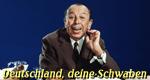 Deutschland, deine Schwaben – Bild: SWR Media Services