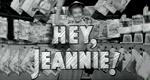 Hey, Jeannie!
